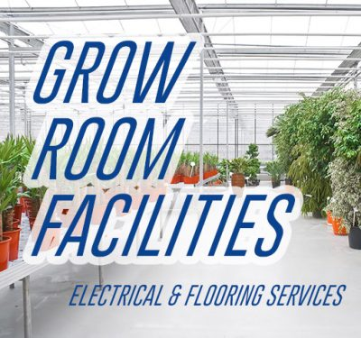 Electrical Services for Grow Rooms